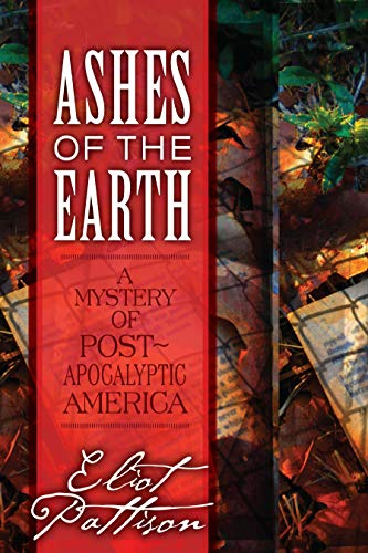 9781582436449: Ashes of the Earth: A Mystery of Post-Apocalyptic America