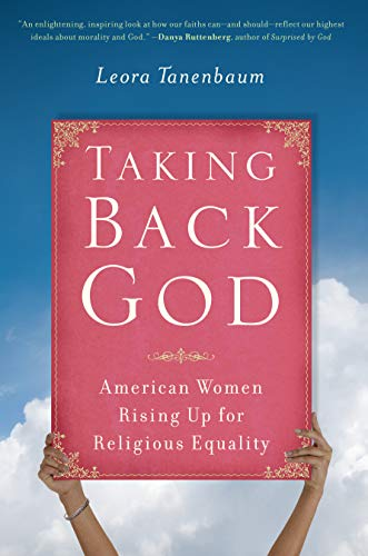 9781582437088: Taking Back God: American Women Rising Up for Religious Equality
