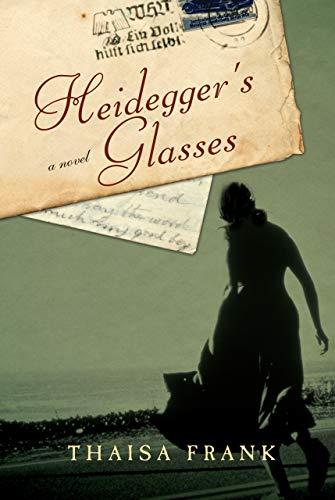 9781582437194: Heidegger's Glasses: A Novel