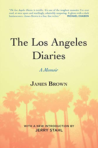 The Los Angeles Diaries: A Memoir: James Brown