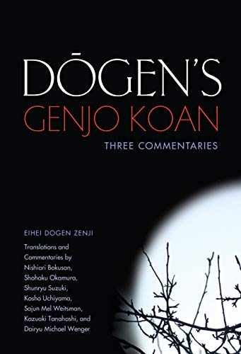 9781582437439: Dogen's Genjo Koan: Three Commentaries