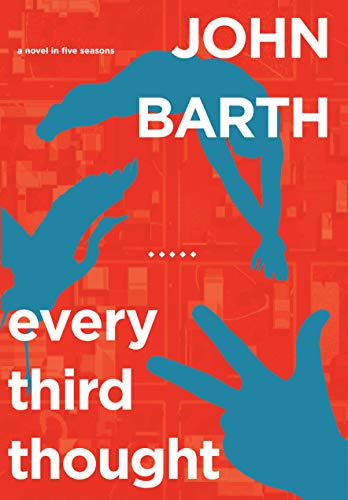 9781582437552: Every Third Thought: A Novel in Five Seasons