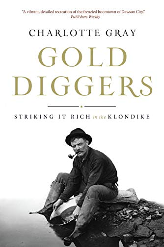9781582437651: Gold Diggers: Striking It Rich in the Klondike