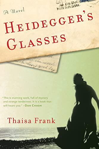 9781582437699: Heidegger's Glasses: A Novel