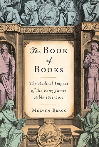 The Book of Books: The Radical Impact: Bragg, Melvyn