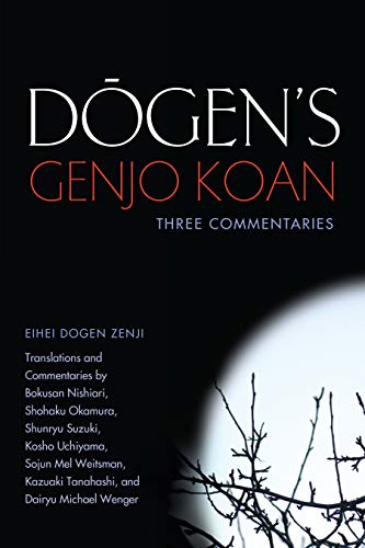 9781582438276: Dogen's Genjo Koan: Three Commentaries