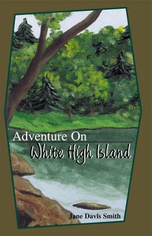 9781582440682: Adventure on White High Island