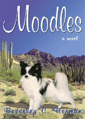 Moodles: Berman, Beverley C.