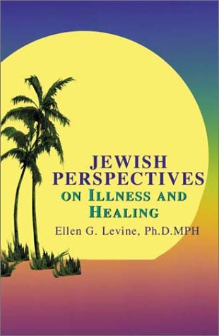 9781582441344: Jewish Perspectives on Illness and Healing