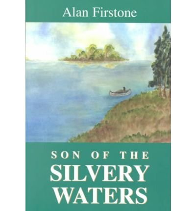 9781582441481: Son of the Silvery Waters