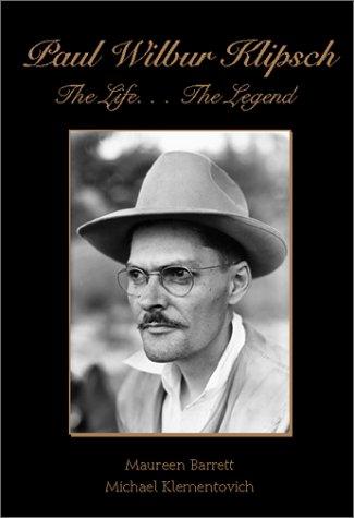 9781582442266: Paul Wilbur Klipsch the Life...the Legend