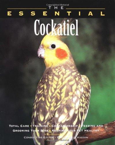 9781582450278: The Essential Cockatiel