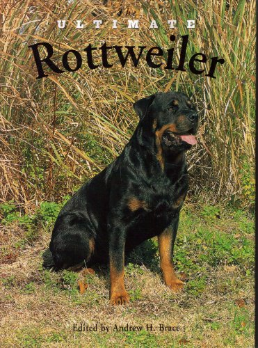 9781582450377: The Ultimate Rottweiler