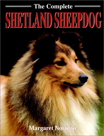 The Complete Shetland Sheepdog: Norman, Margaret