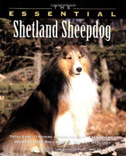 9781582450704: The Essential Shetland Sheepdog