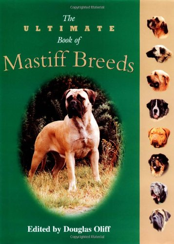9781582450803: The Ultimate Book of Mastiff Breeds (Essential)