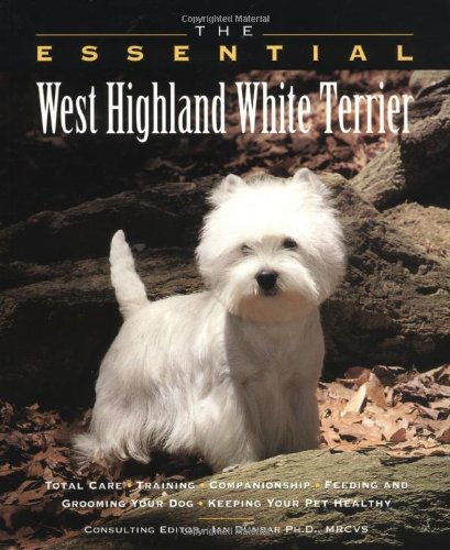 9781582450858: The Essential West Highland White Terrier (Howell Book House's Essential)