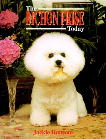 9781582451268: The Bichon Frise Today