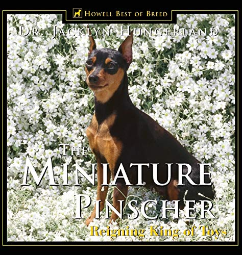 9781582451411: Miniature Pinscher: Reigning King of Toys (Howell reference books)