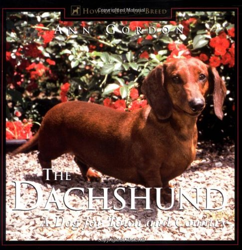 9781582451589: The Dachshund: A Dog for Town and Country
