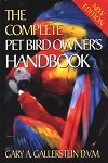 9781582451619: The Complete Bird Owner's Handbook (Pets)