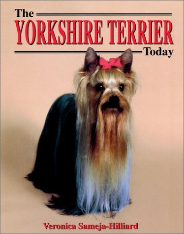 9781582451671: Yorkshire Terrier Today (Dog Breed Books)