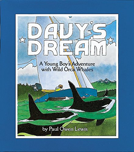 9781582460017: Davy's Dream: A Young Boy's Adventure with Wild Orca Whales