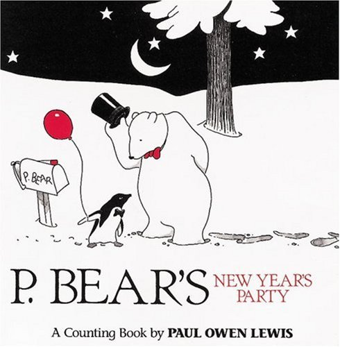 9781582460024: P. Bear's New Year's Party: A Counting Book