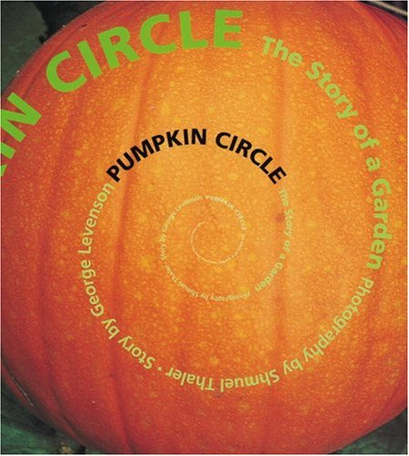 9781582460048: Pumpkin Circle: The Story of a Garden