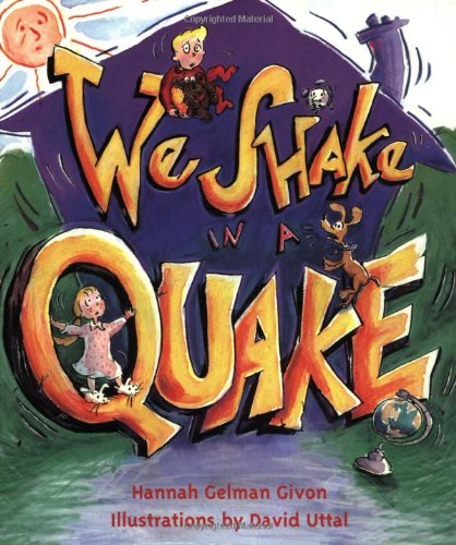 9781582460222: We Shake in a Quake
