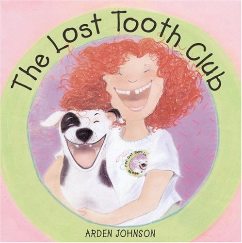 The Lost Tooth Club: Arden Johnson