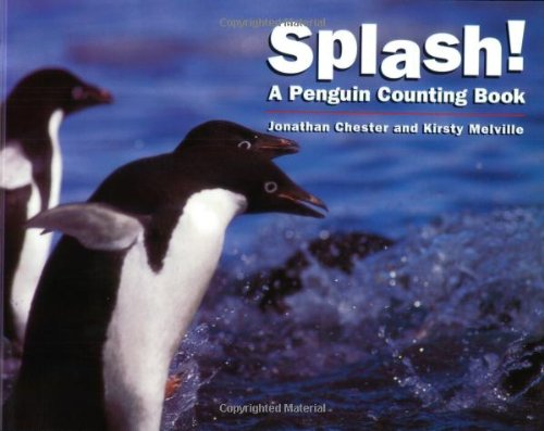 9781582460420: Splash!: A Penguin Counting Book