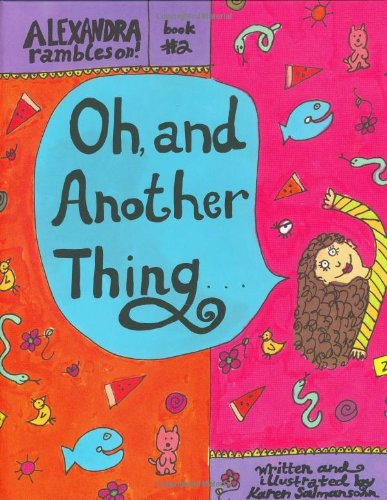One Puppy, Three Tales: Alexandra Rambles On (Book One) and Oh, and Another Thing: Alexandra ...