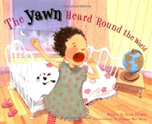 9781582460512: The Yawn Heard 'Round the World