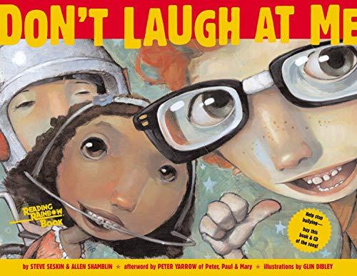 Don't Laugh at Me (Reading Rainbow Books): Steve Seskin, Allen Shamblin, Glin Dibley (...