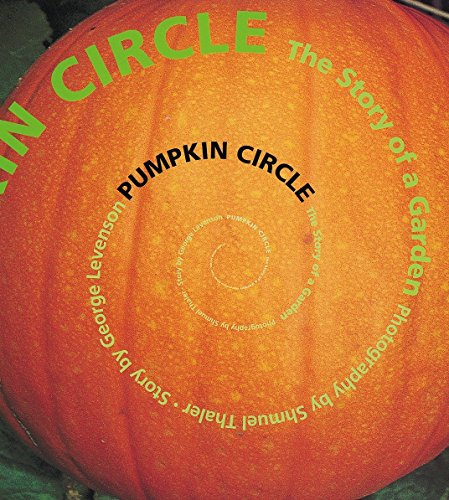 9781582460789: Pumpkin Circle: The Story of a Garden