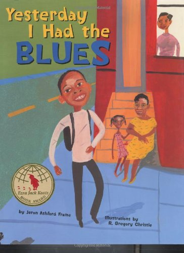 9781582460840: Yesterday I Had the Blues (Bccb Blue Ribbon Picture Book Awards (Awards))