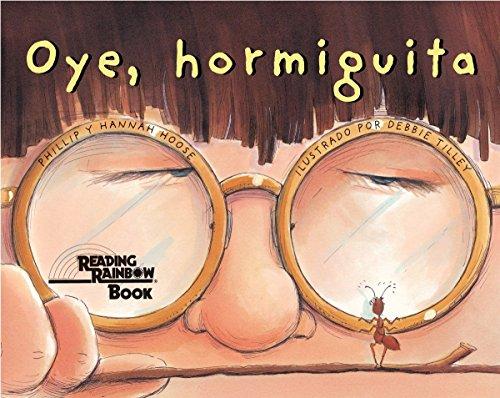 9781582460895: Oye, Hormiguita (Spanish Edition)