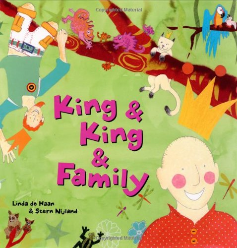King and King and Family: De Haan, Linda,