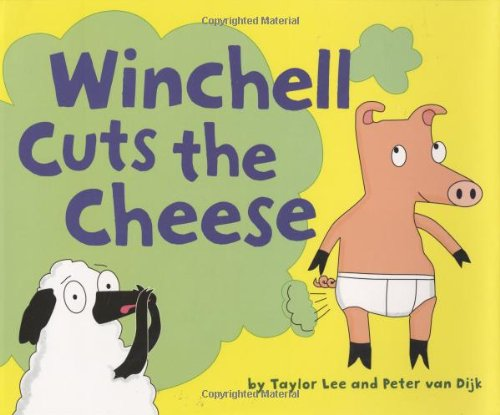 Winchell Cuts the Cheese: Lee, Taylor; Van Dijk, Peter