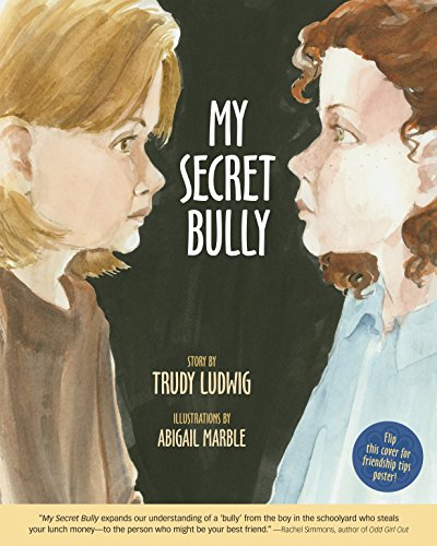 9781582461595: My Secret Bully