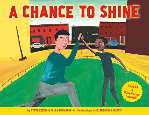 9781582461670: A Chance to Shine