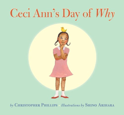 9781582461717: Ceci Ann's Day of Why
