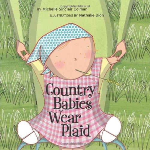 9781582461724: Country Babies Wear Plaid (An Urban Babies Wear Black Book)