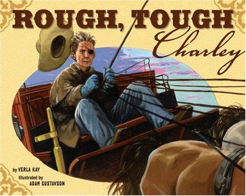 9781582461847: Rough, Tough Charley