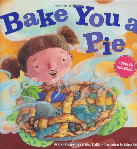9781582461854: Bake You a Pie [With CD]