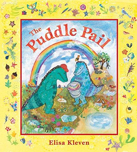 The Puddle Pail: Elisa Kleven
