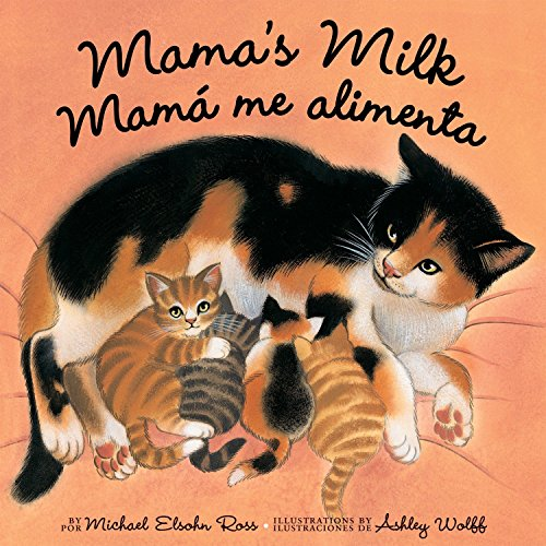 Mama's Milk/Mama Me Alimenta (Spanish Edition) (1582462453) by Elsohn Ross, Michael