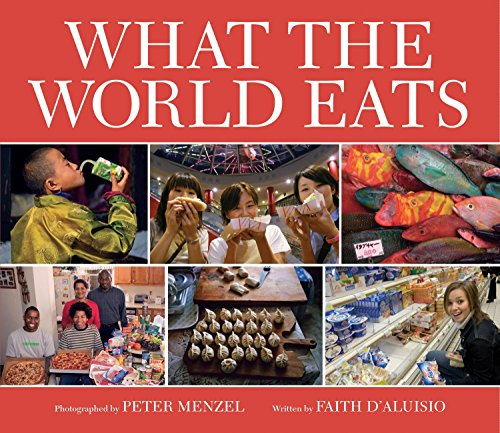 9781582462462: What the World Eats