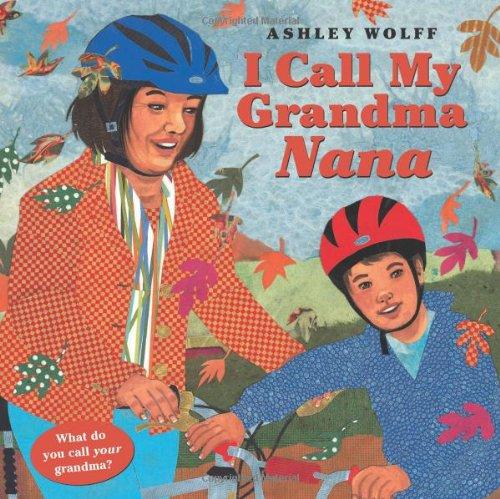 9781582462516: I Call My Grandma Nana